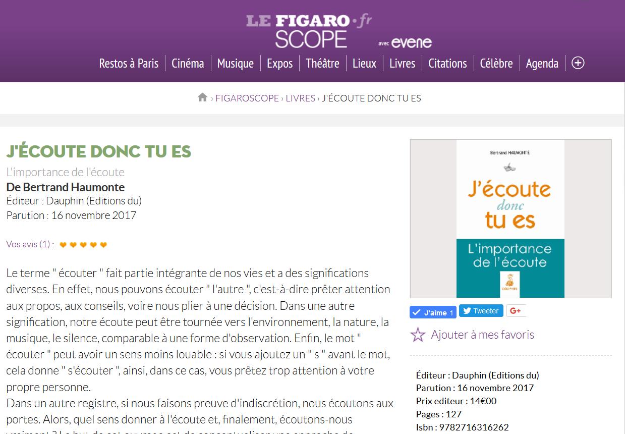 Le Figaro - J'écoute donc tu es de Bertrand Haumonte